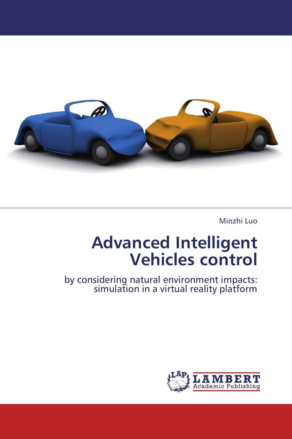 Advanced Intelligent Vehicles control firas abdullah thweny al saedi and fadi khalid ibrahim al khalidi design of a three dimensional virtual reality environment
