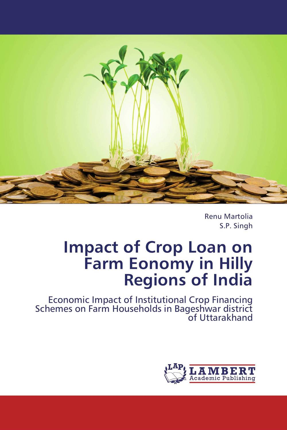 Impact of Crop Loan on Farm Eonomy in Hilly Regions of India srichander ramaswamy managing credit risk in corporate bond portfolios a practitioner s guide