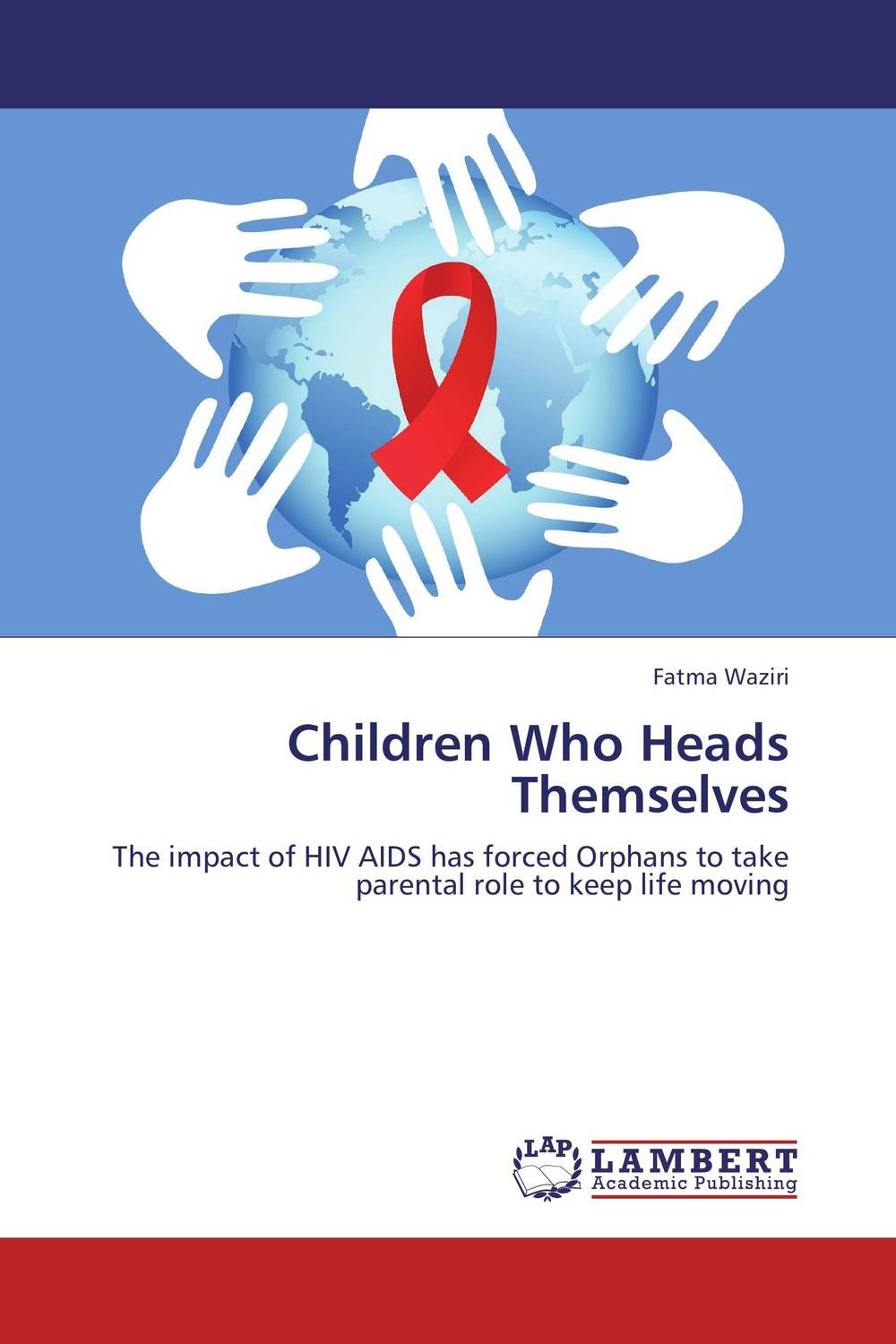 Children Who Heads Themselves samwel chale media and hiv aids in cities tanzania experience