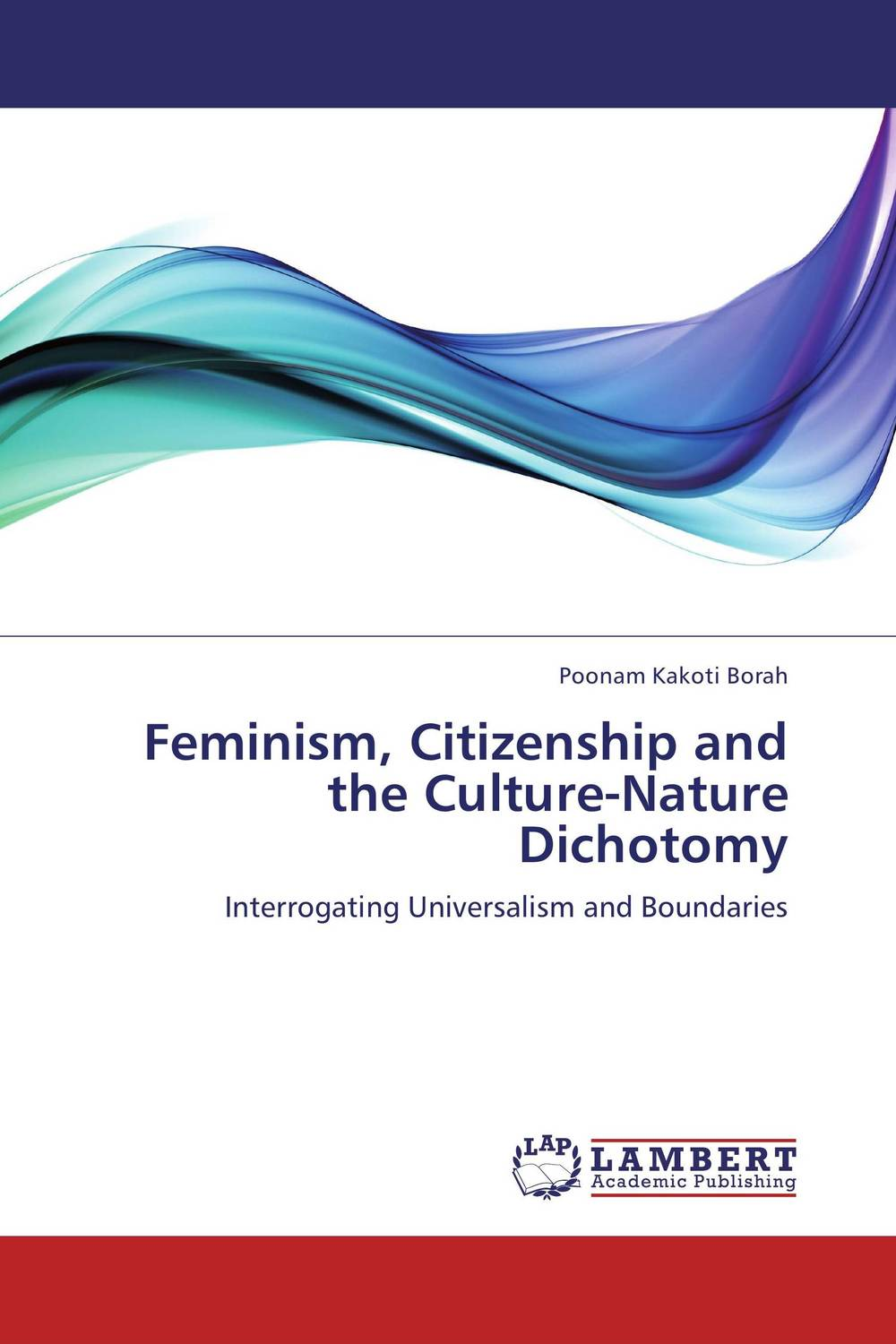 Feminism, Citizenship and the Culture-Nature Dichotomy crocker nature and culture
