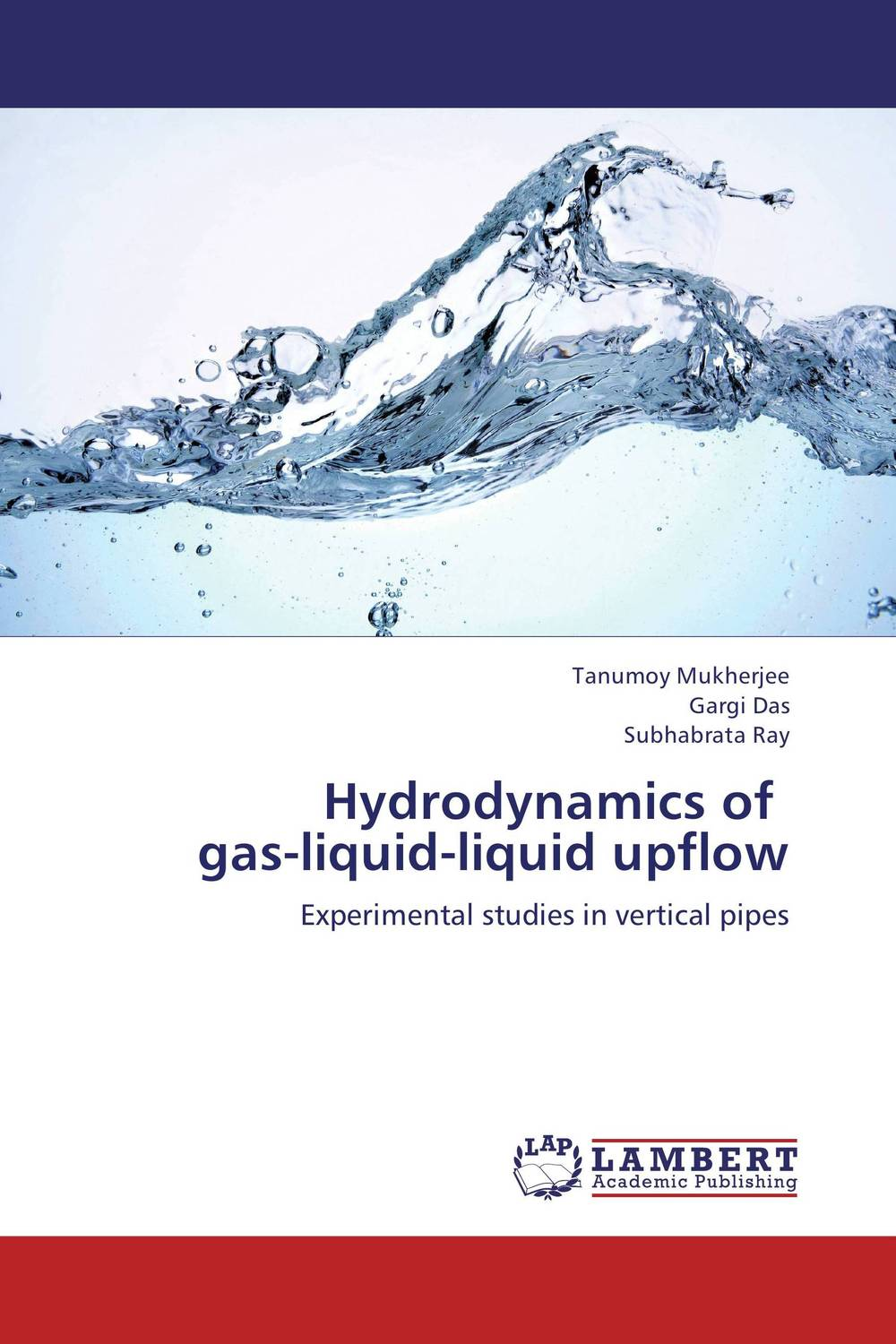 Hydrodynamics of   gas-liquid-liquid  upflow esam jassim hydrate formation and deposition in natural gas flow line