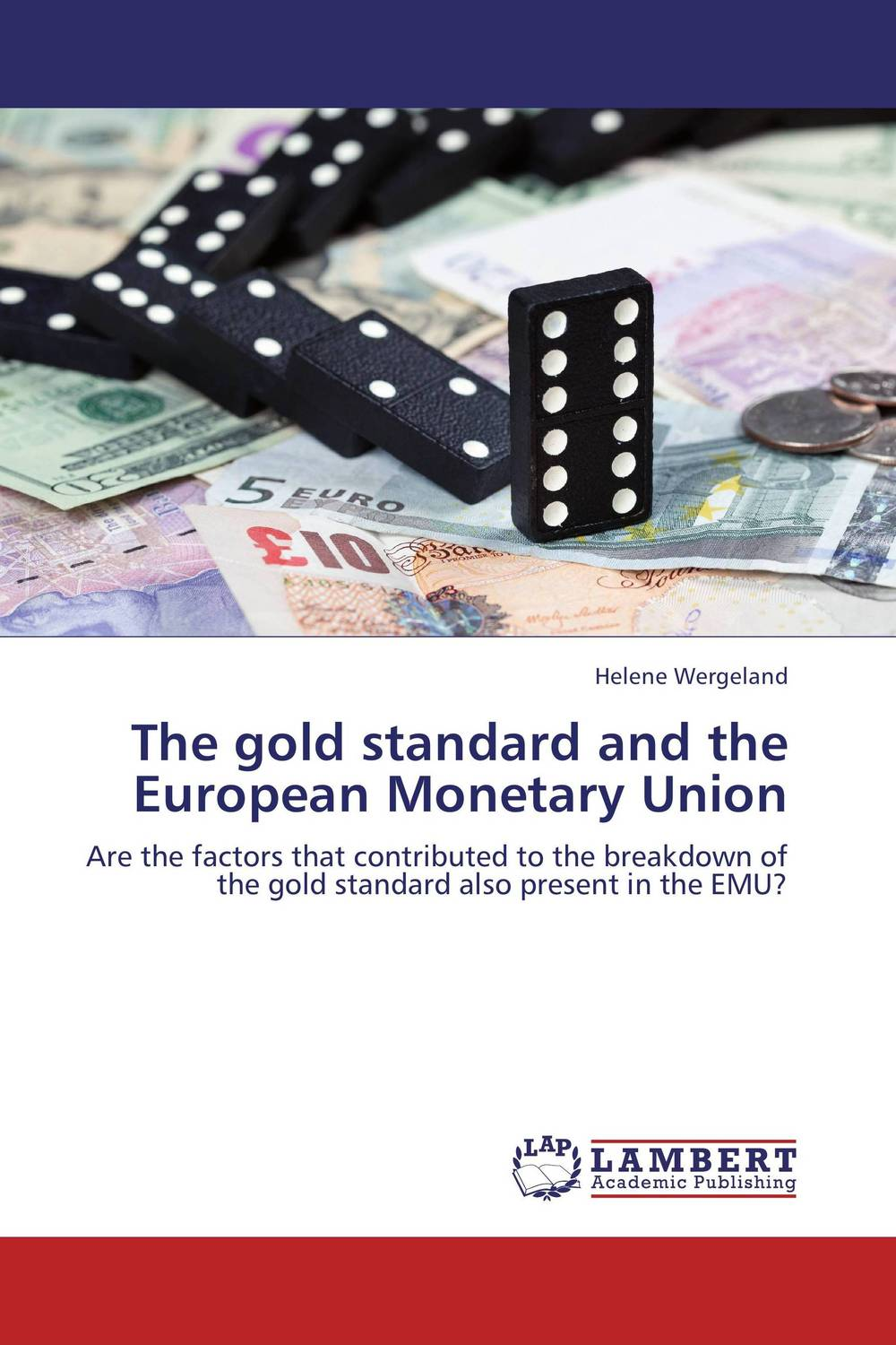 The gold standard and the European Monetary Union seeing things as they are