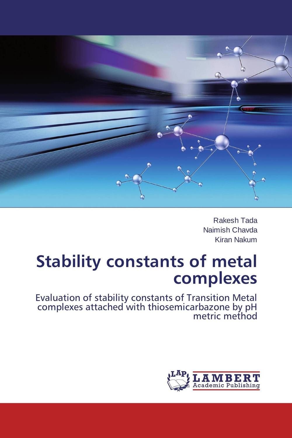 Stability constants of metal complexes omar al obaidi transition metal complexes
