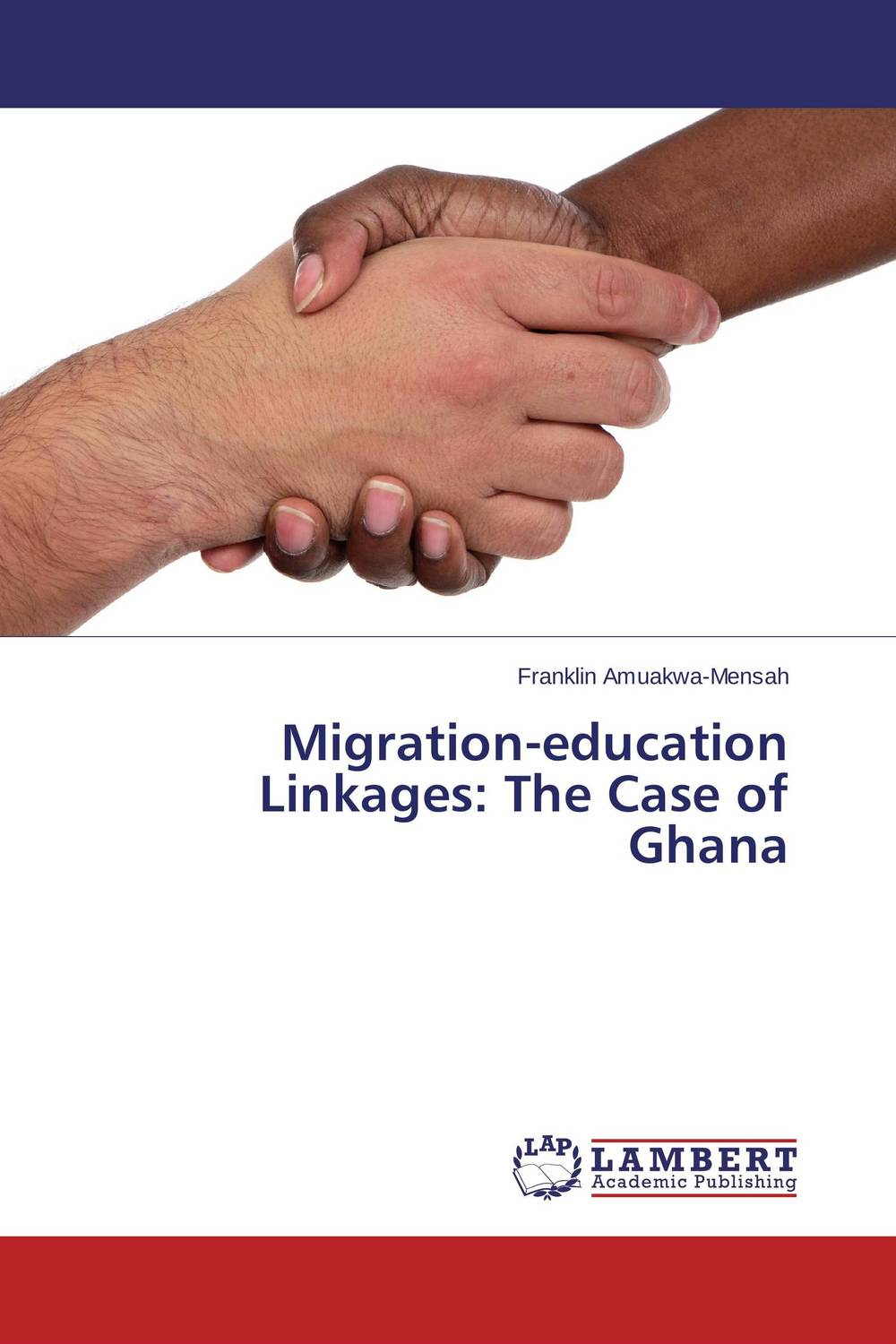 Migration-education Linkages: The Case of Ghana