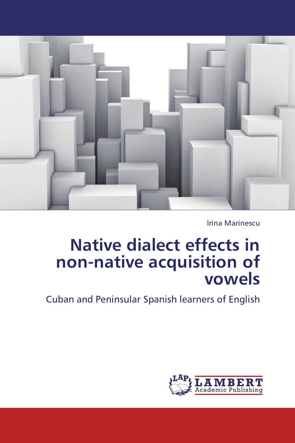 Native dialect effects in non-native acquisition of vowels zoltan dornyei the psychology of second language acquisition