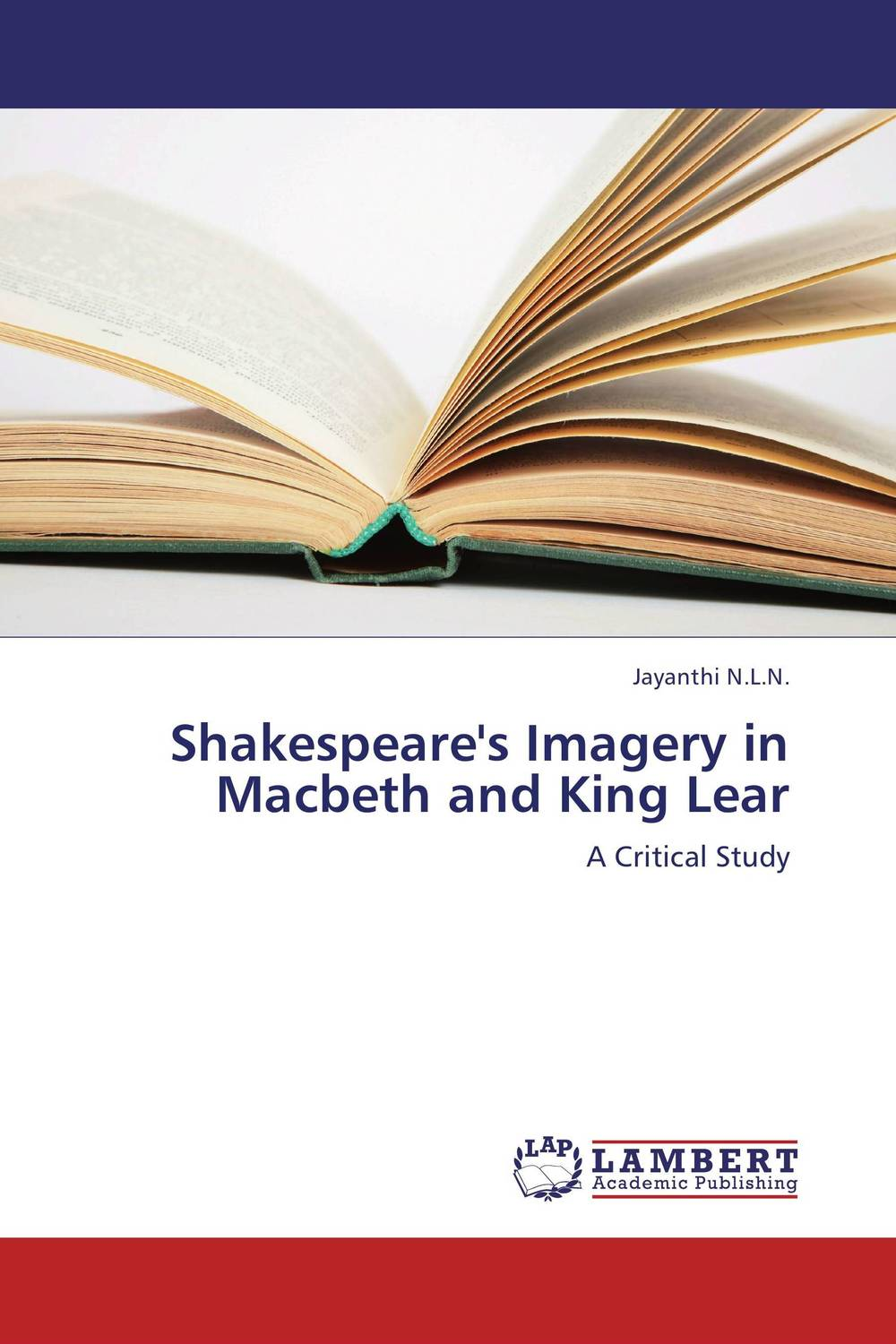 Shakespeare's Imagery in Macbeth and King Lear
