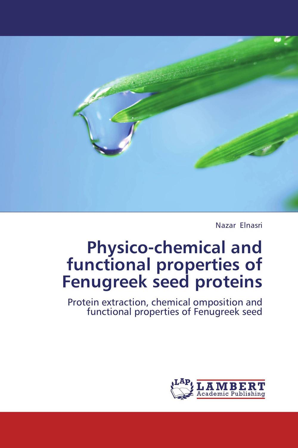 Physico-chemical and functional properties of Fenugreek seed proteins