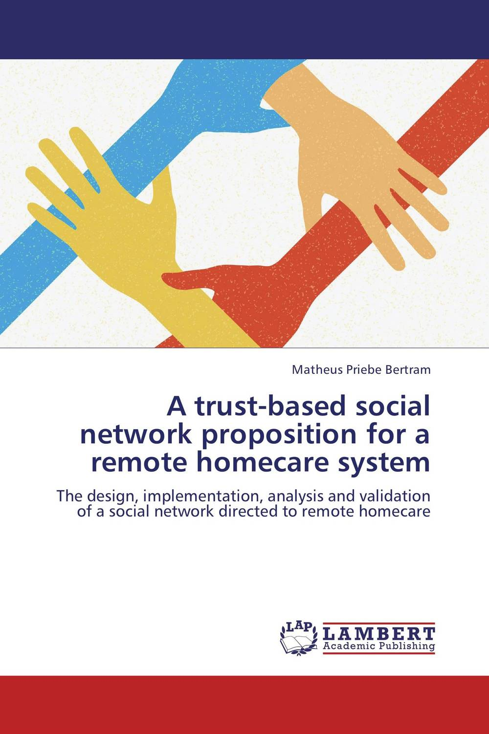 A trust-based social network proposition for a remote homecare system a van soest explaining subjective well being the role of victimization trust health and social norms