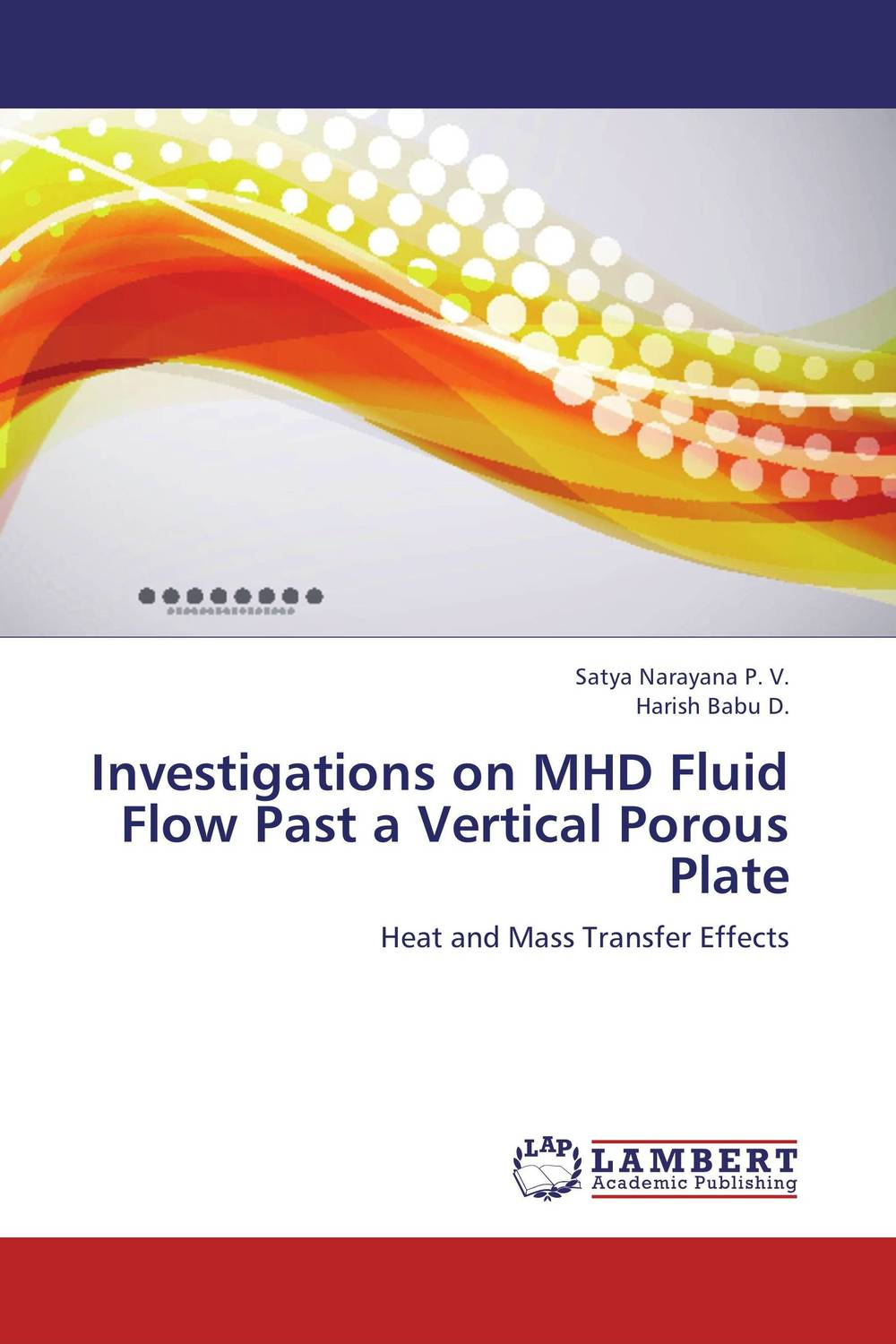 Investigations on MHD Fluid Flow Past a Vertical Porous Plate mhd radiative boundary layer nanofluid flow past a stretching sheet