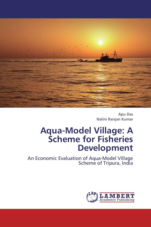 Aqua-Model Village: A Scheme for Fisheries Development md rasheduzzaman khan dipu aqua drugs and chemicals use in aquaculture
