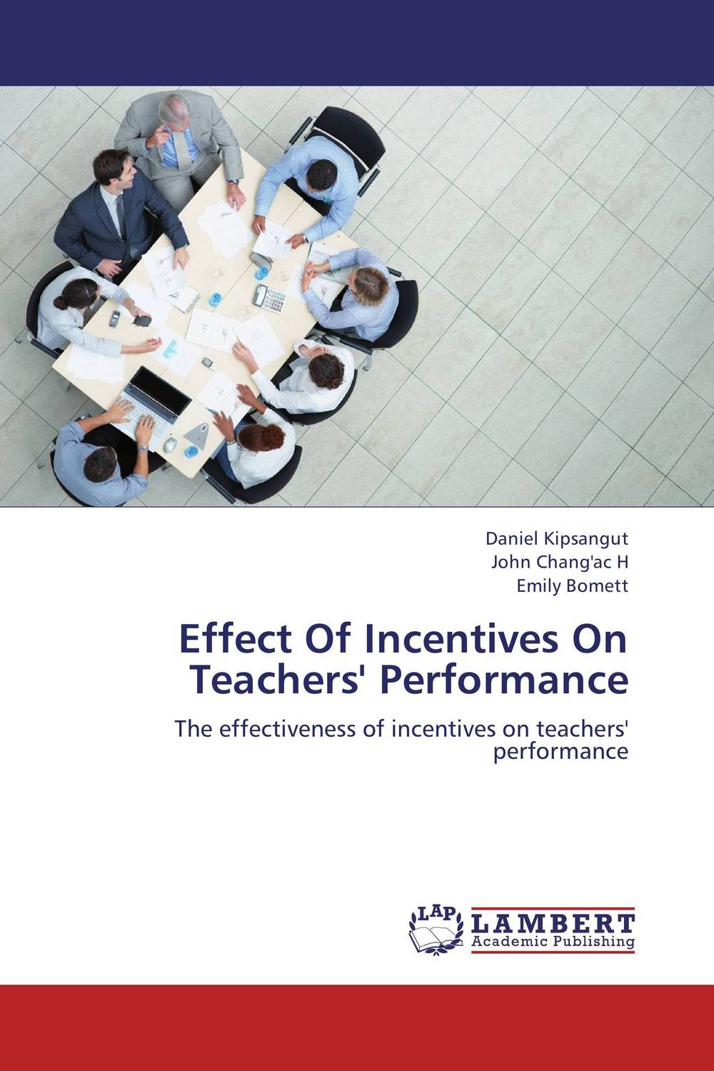 Effect Of Incentives On Teachers' Performance university management in practice and performance evaluation