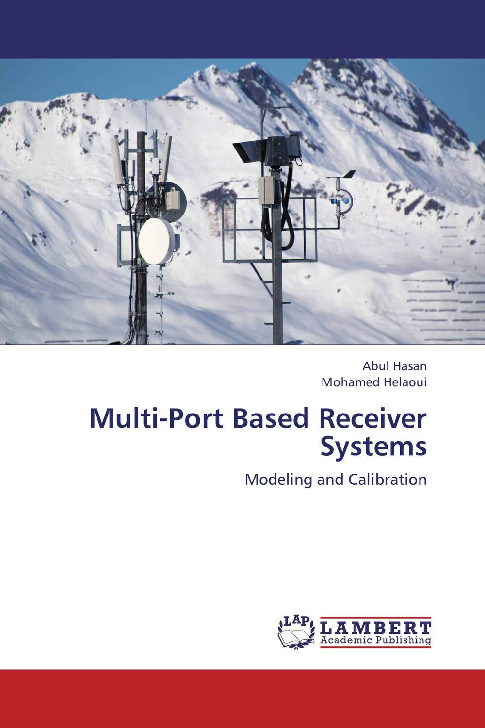 Multi-Port Based Receiver Systems software architecture and system requirements