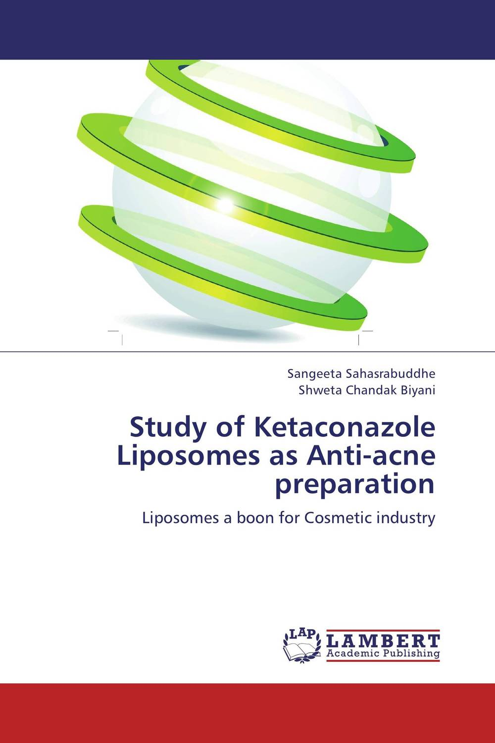 Study of Ketaconazole Liposomes as Anti-acne preparation atamjit singh pal paramjit kaur khinda and amarjit singh gill local drug delivery from concept to clinical applications