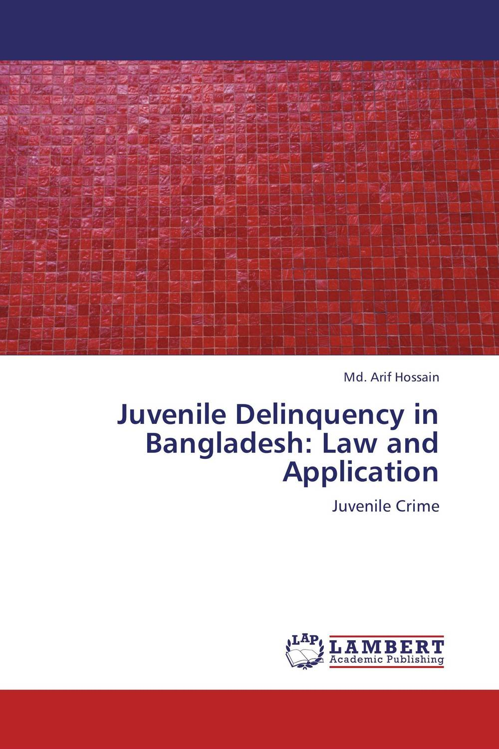 Juvenile Delinquency in Bangladesh: Law and Application breastfeeding knowledge in dhaka bangladesh