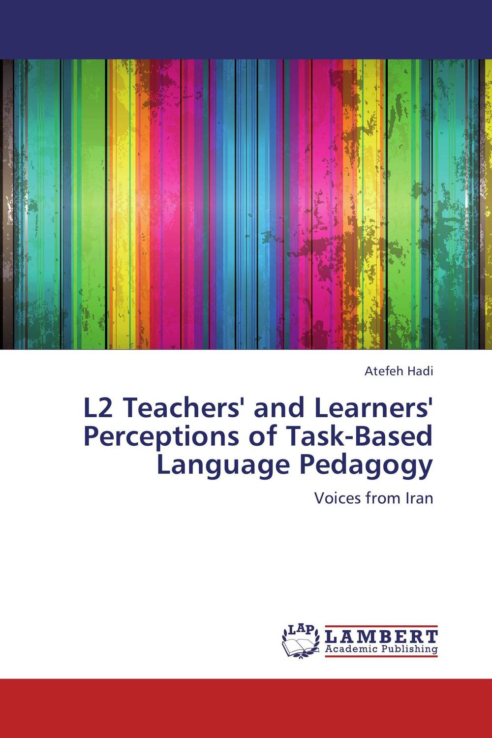 L2 Teachers' and Learners' Perceptions of Task-Based Language Pedagogy david willis doing task based teaching