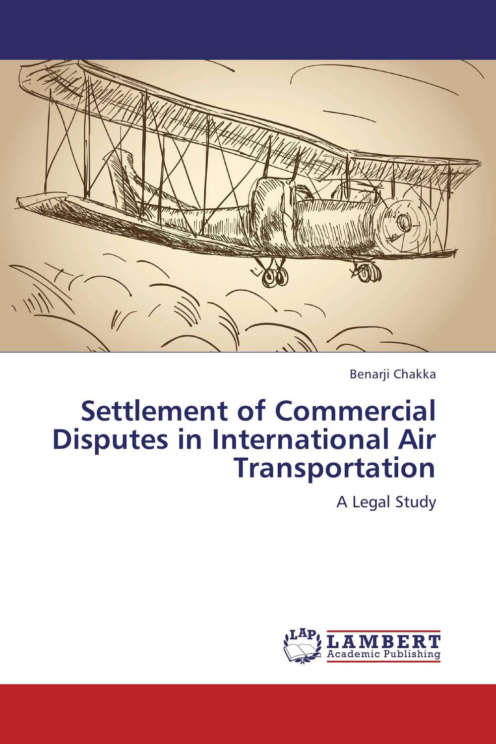 Settlement of Commercial Disputes in International Air Transportation international commercial disputes