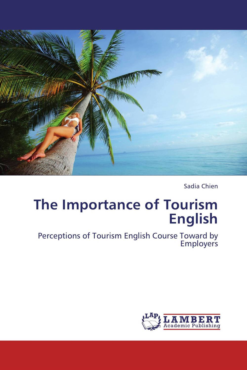The Importance of Tourism English morris c flash on english for tourism second edition