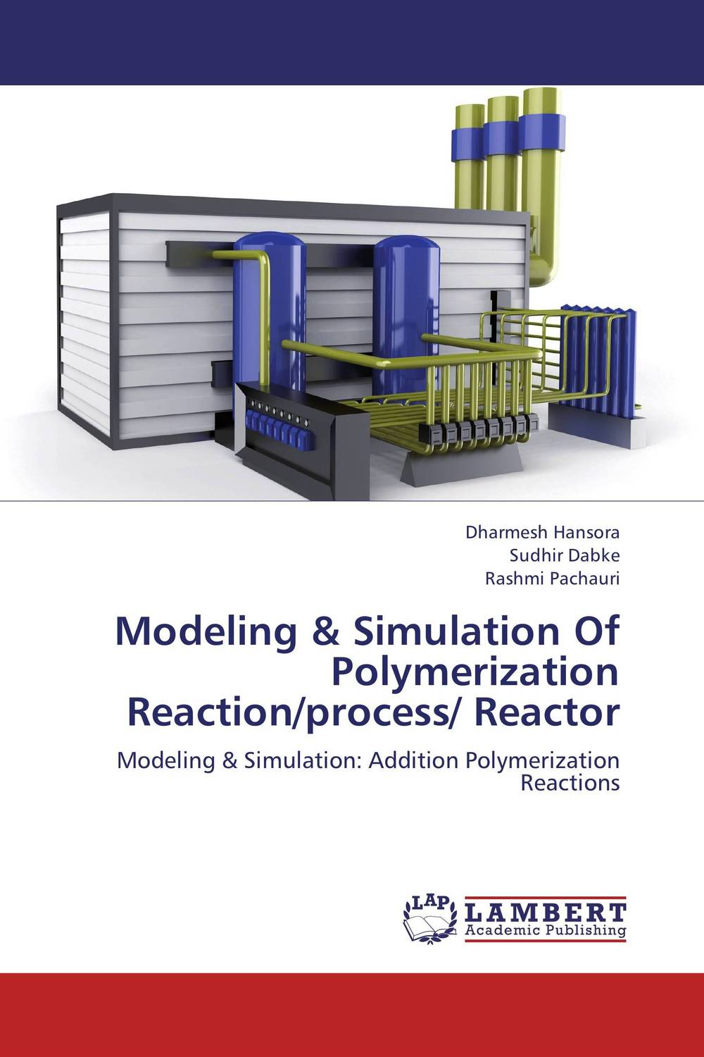 Modeling & Simulation Of Polymerization Reaction/process/ Reactor saman damavandi novel titanium iv catalysts for olefin polymerization