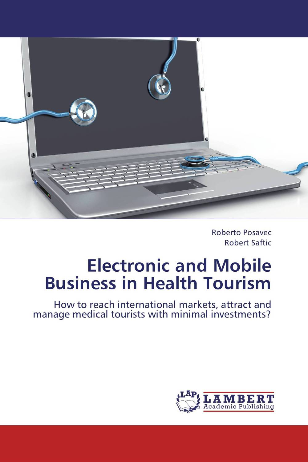 Electronic and Mobile Business in Health Tourism prostate health devices is prostate removal prostatitis mainly for the prostate health and prostatitis health capsule