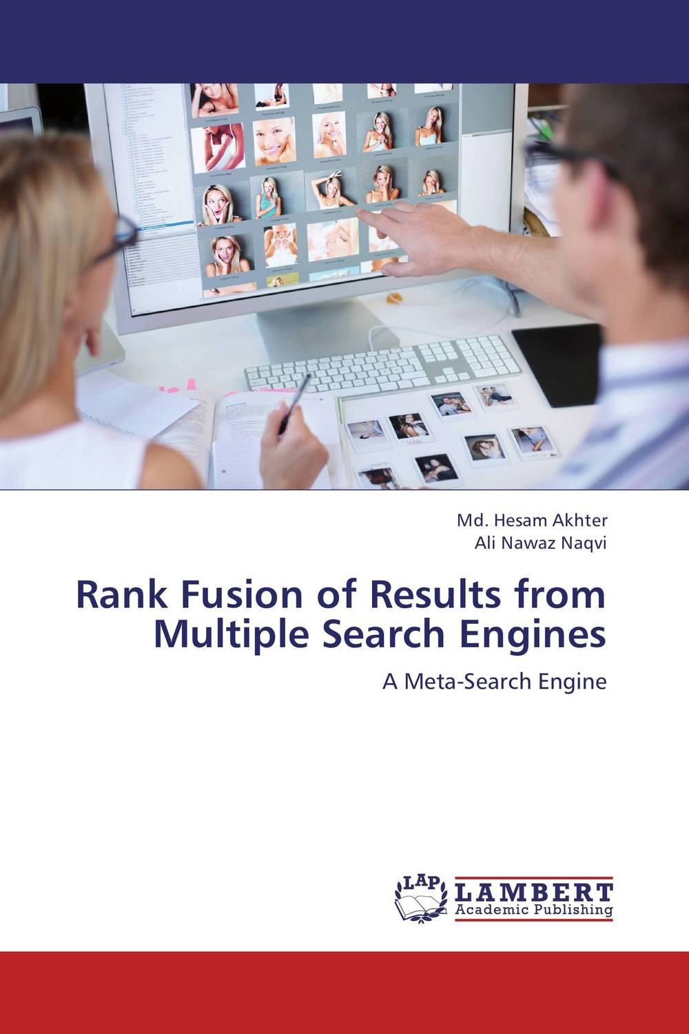 Rank Fusion of Results from Multiple Search Engines md hesam akhter and ali nawaz naqvi rank fusion of results from multiple search engines