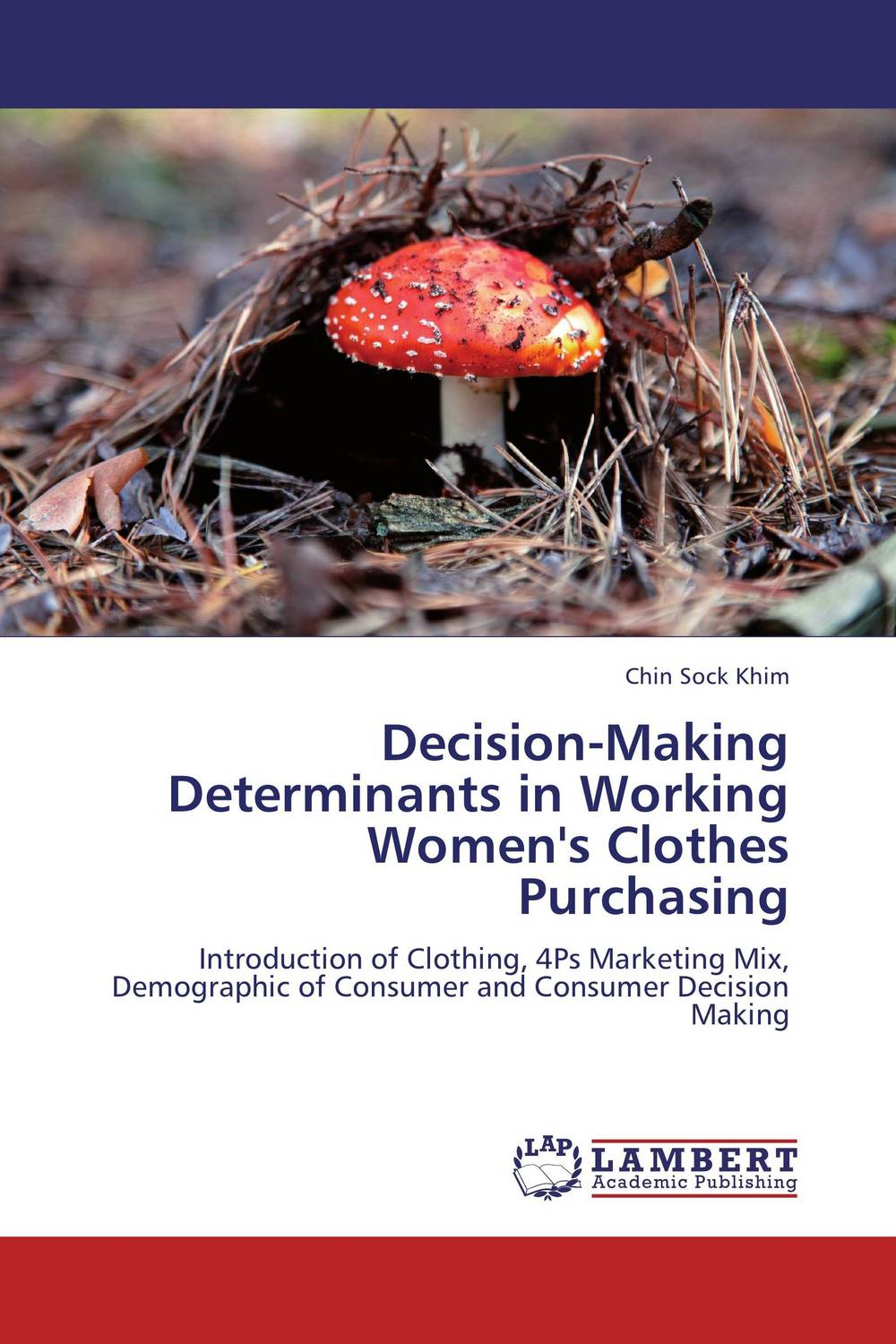 Decision-Making Determinants in Working Women's Clothes Purchasing not working