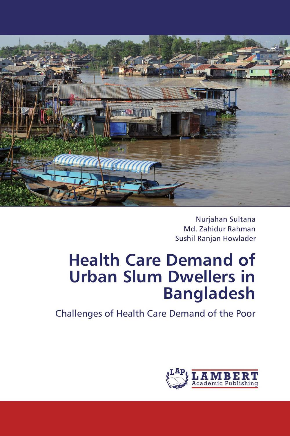 Health Care Demand of Urban Slum Dwellers in Bangladesh мультиварка centek ct 1498 ceramic