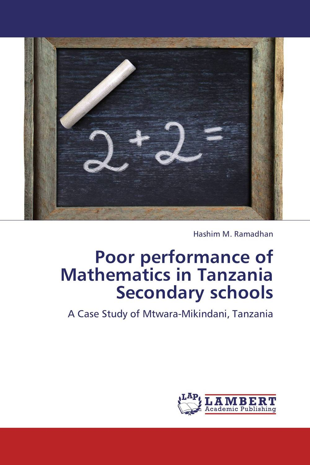 Poor performance of Mathematics in Tanzania Secondary schools factors influencing girls performance in tanzanian community schools