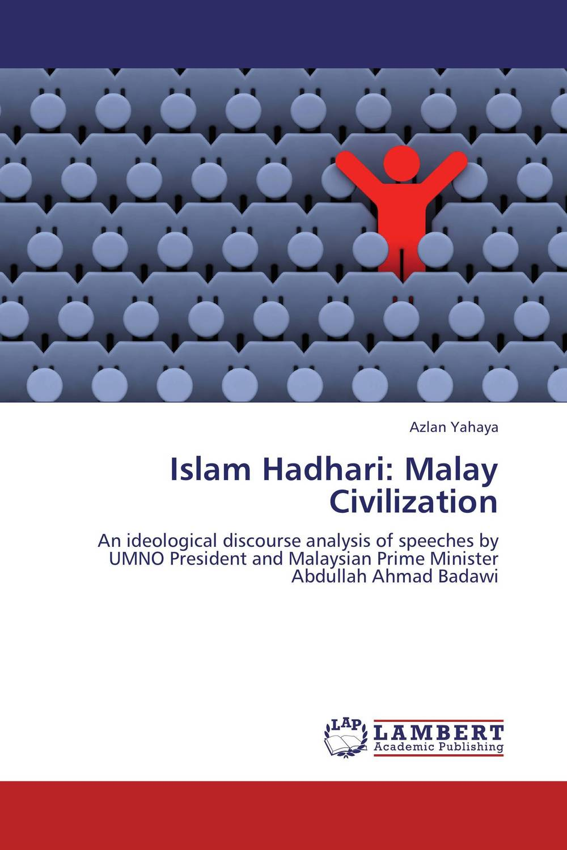 Islam Hadhari: Malay Civilization the phonology and morpholohy of ulu muar malay