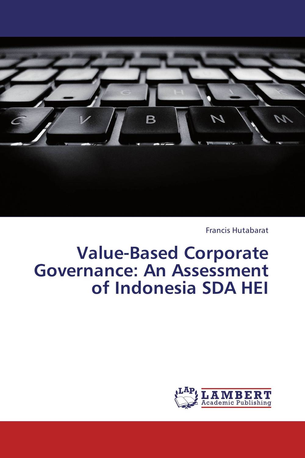 Value-Based Corporate Governance: An Assessment of Indonesia SDA HEI corporate governance audit quality and opportunistic earnings