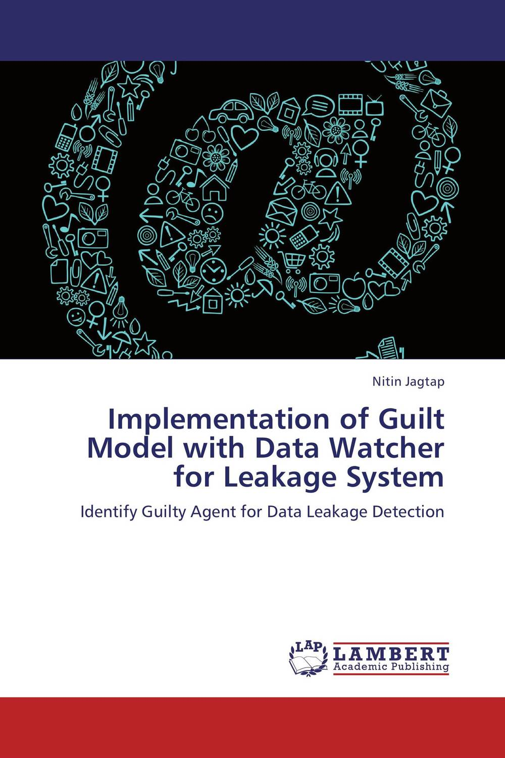 купить Implementation of Guilt Model with Data Watcher for Leakage System недорого