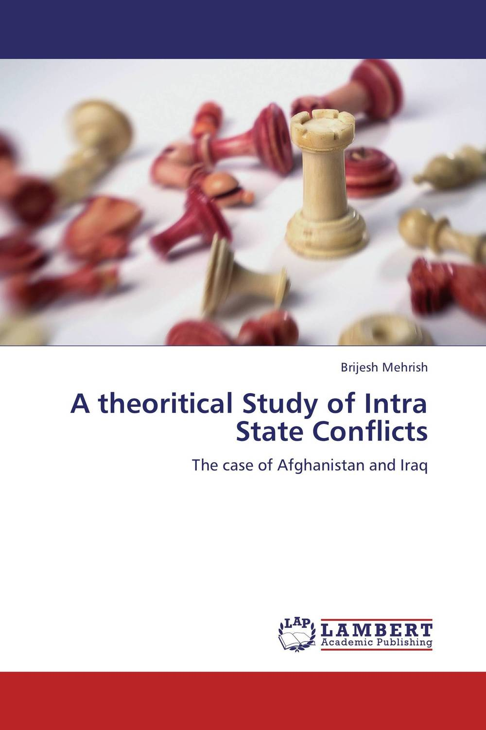 A theoritical Study of Intra State Conflicts the role of evaluation as a mechanism for advancing principal practice
