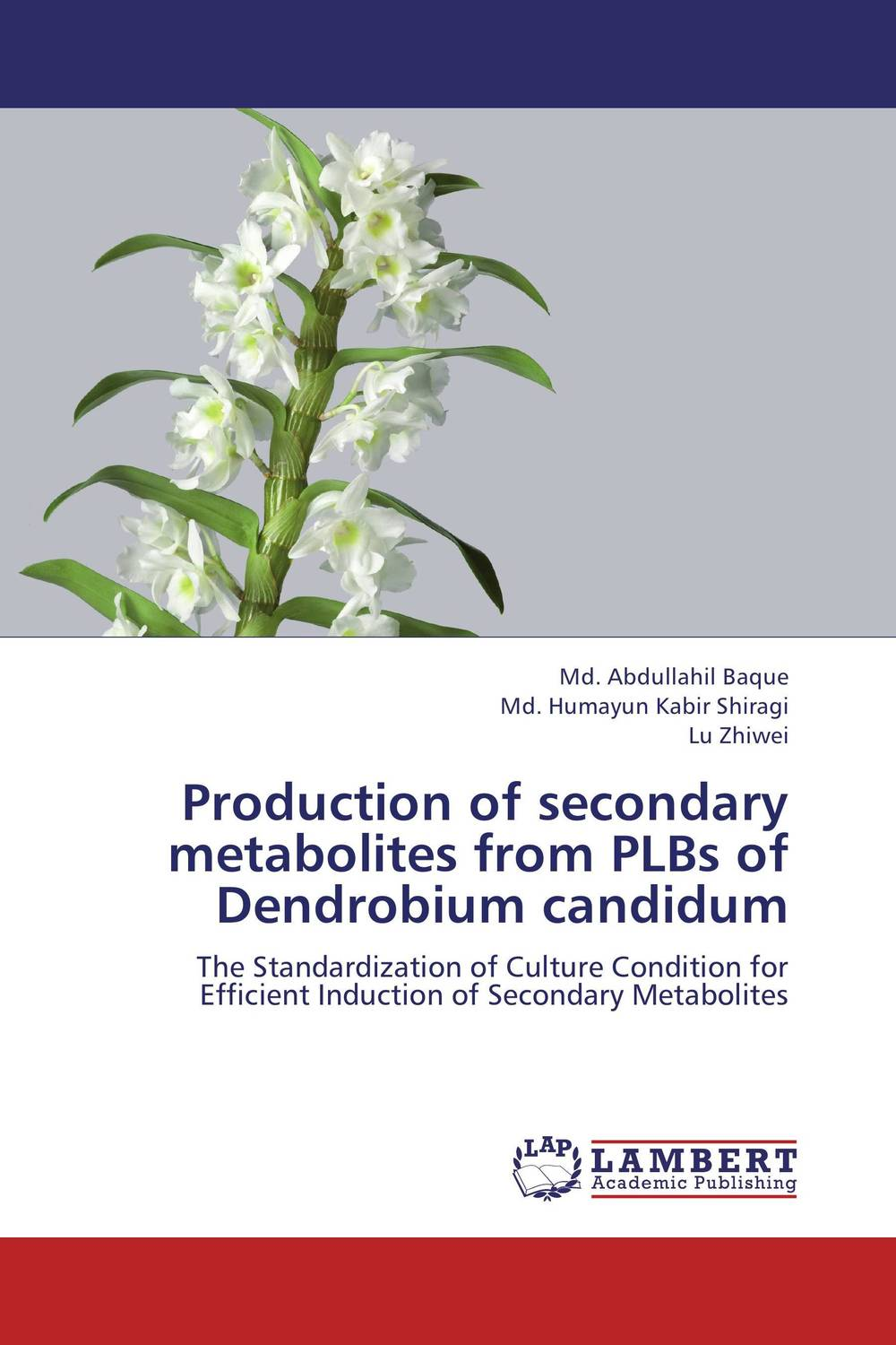 Zakazat.ru Production of secondary metabolites from PLBs of Dendrobium candidum