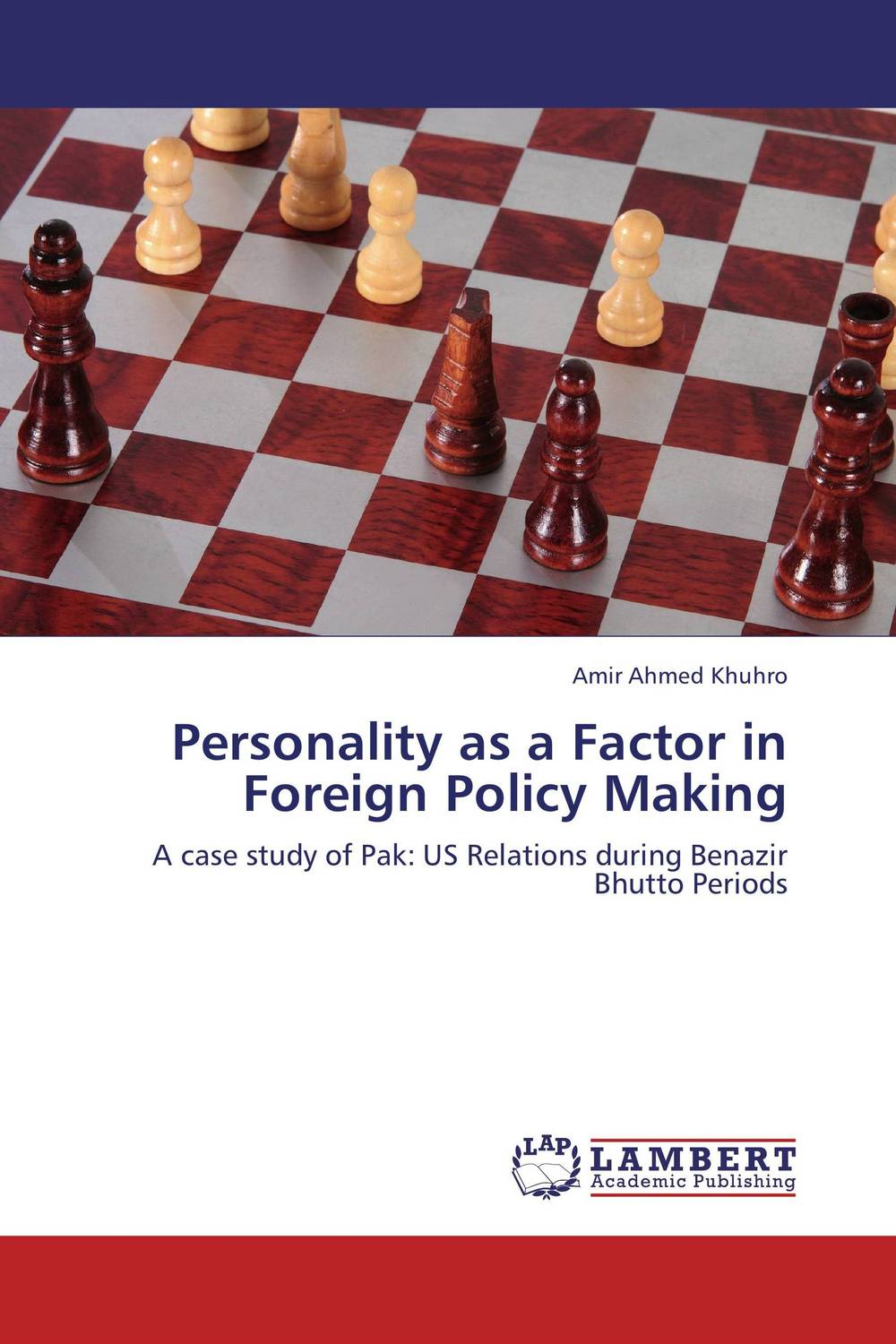 Personality as a Factor in Foreign Policy Making foreign policy as a means for advancing human rights