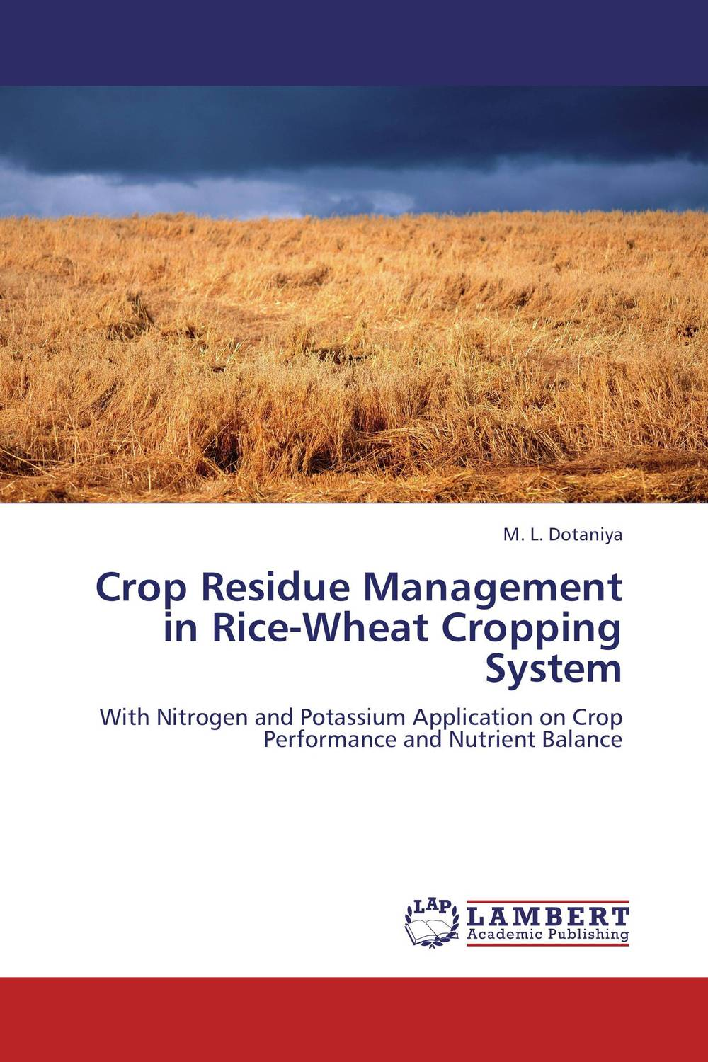 Crop Residue Management in Rice-Wheat Cropping System studies on long term uses of herbicides in rice wheat cropping system