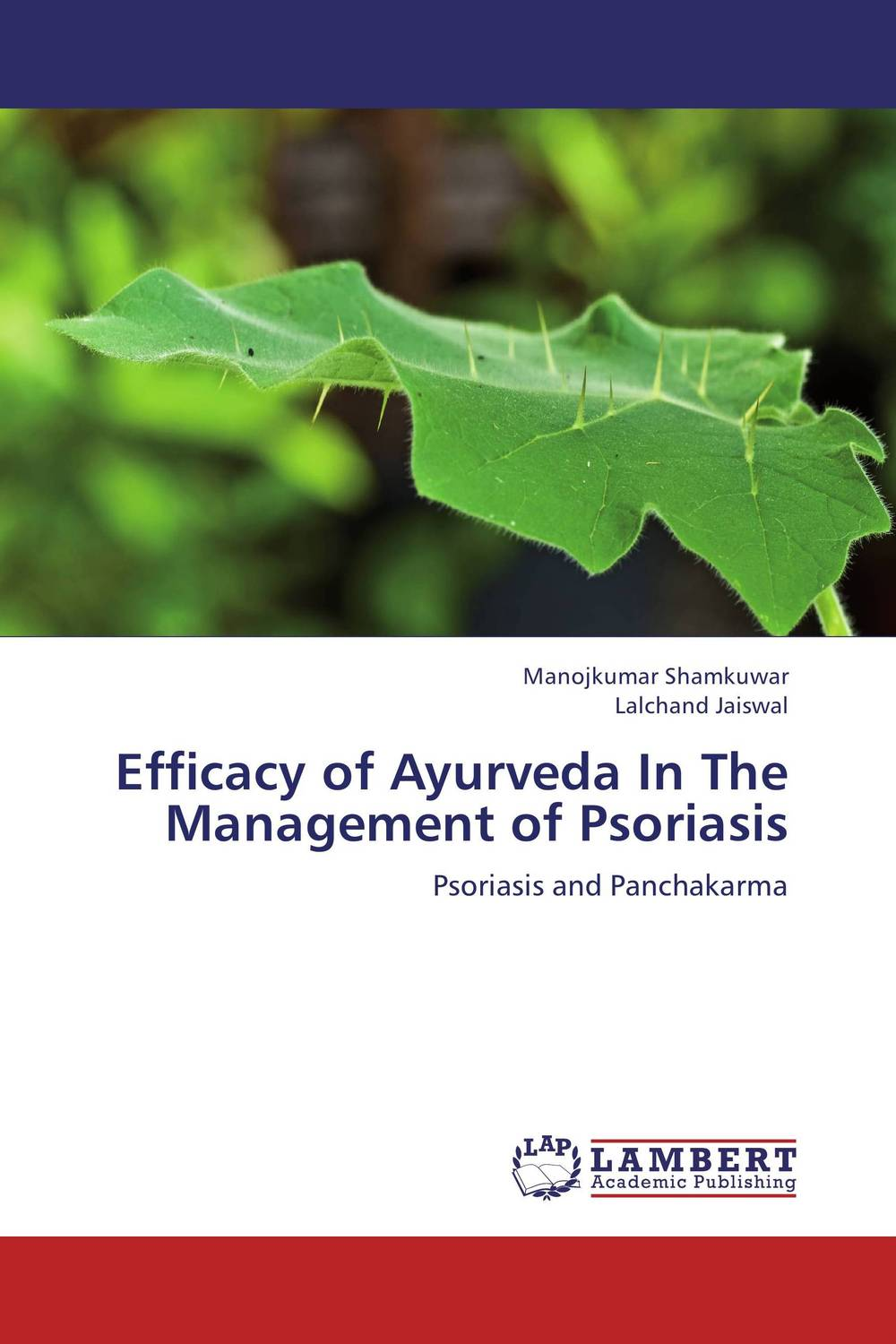 Efficacy of Ayurveda In The Management of Psoriasis benign enlargement of prostate gland bep in ayurveda