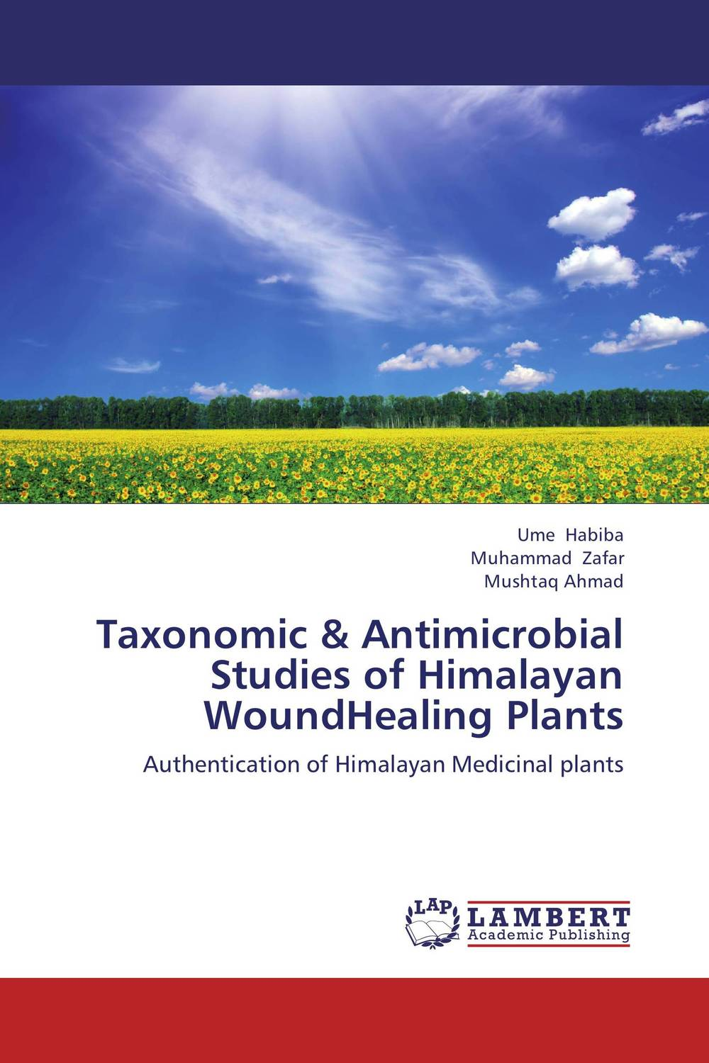 Taxonomic & Antimicrobial Studies of Himalayan WoundHealing Plants