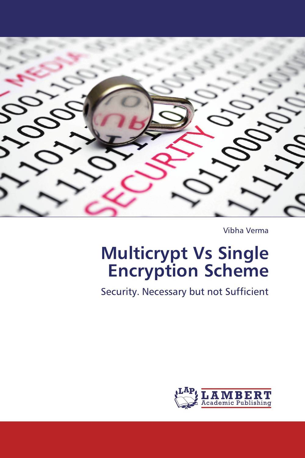 Multicrypt Vs Single Encryption Scheme