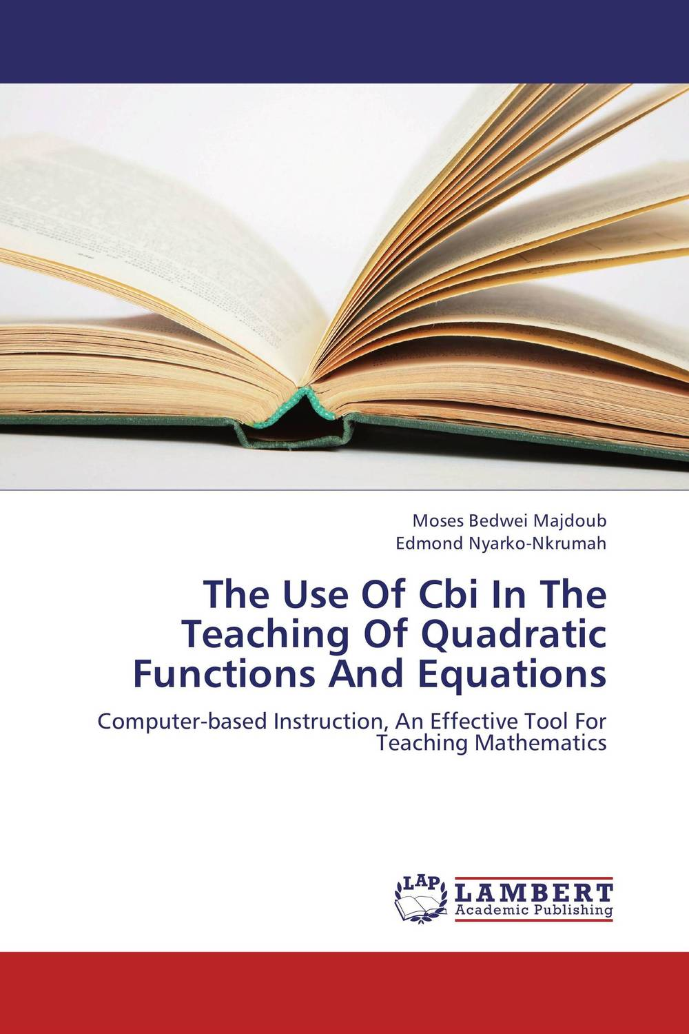 The Use Of Cbi In The Teaching Of Quadratic Functions And Equations the quality of ict supported learning and teaching environments