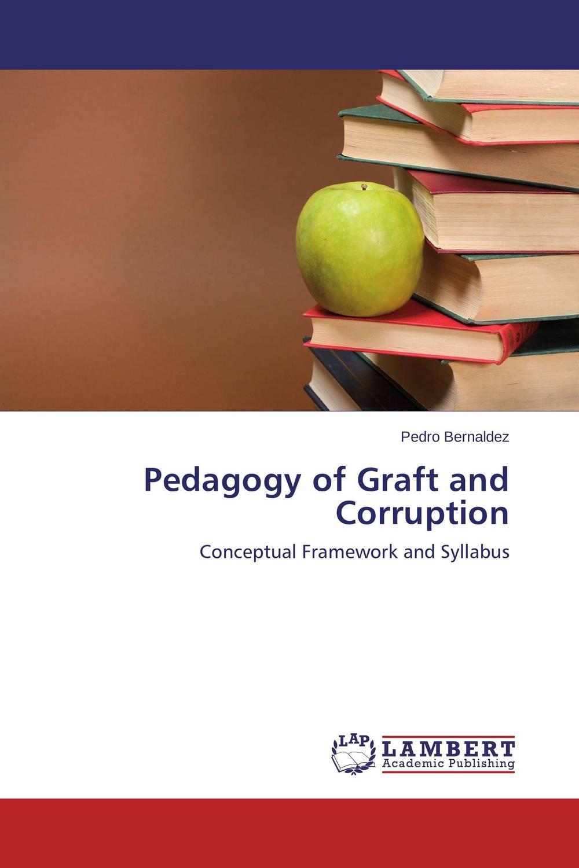 Pedagogy of Graft and Corruption