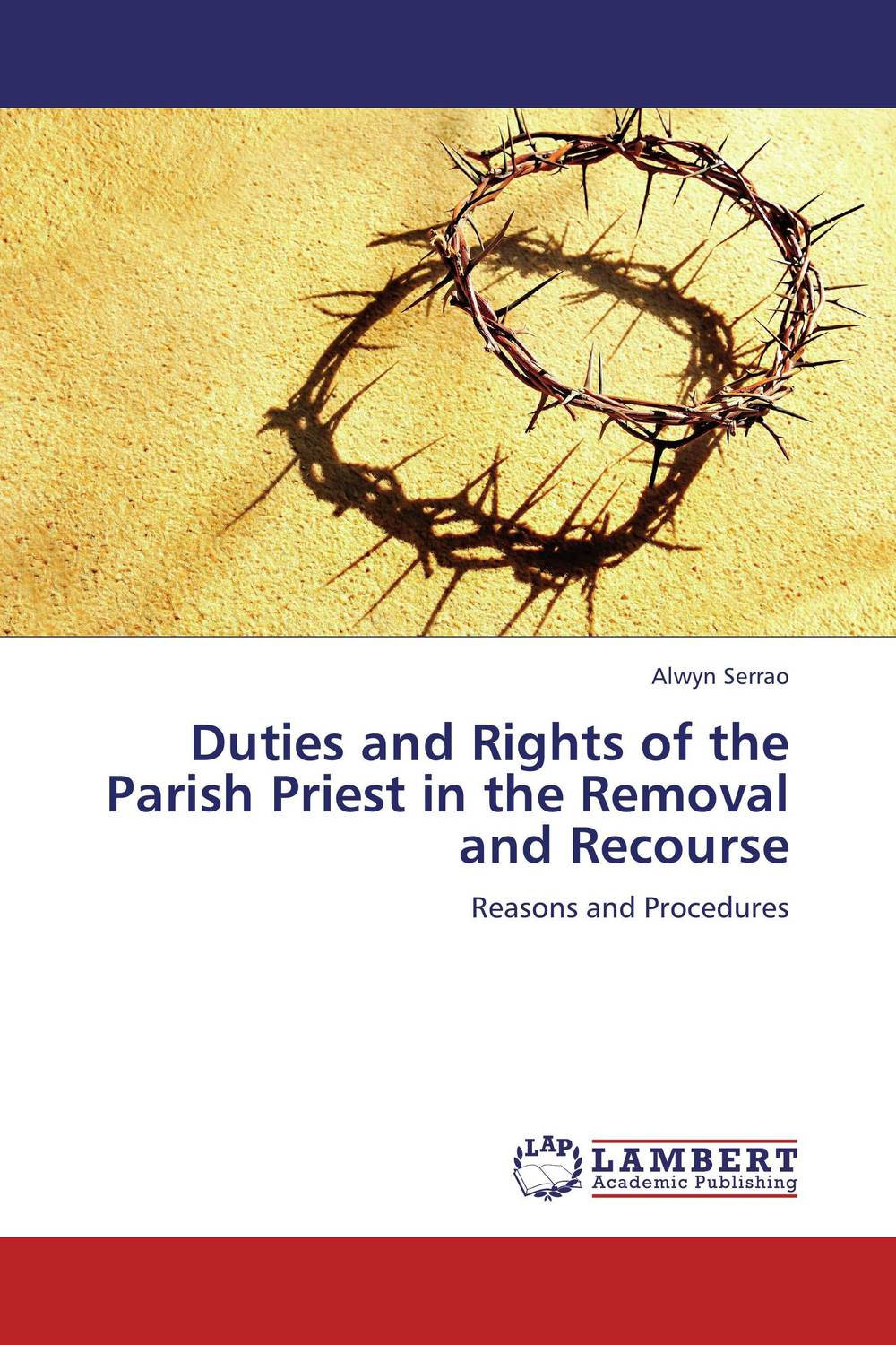 Duties and Rights of the Parish Priest in the Removal and Recourse parish communities