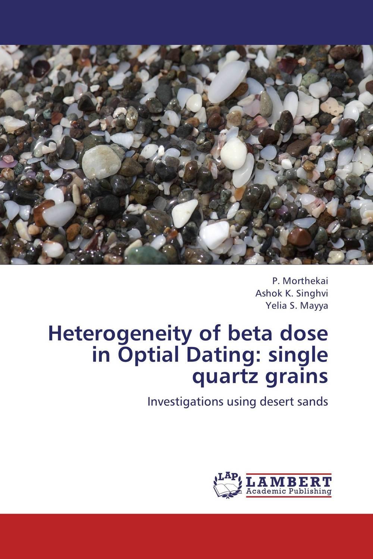 Heterogeneity of beta dose in Optial Dating: single quartz grains against the grain