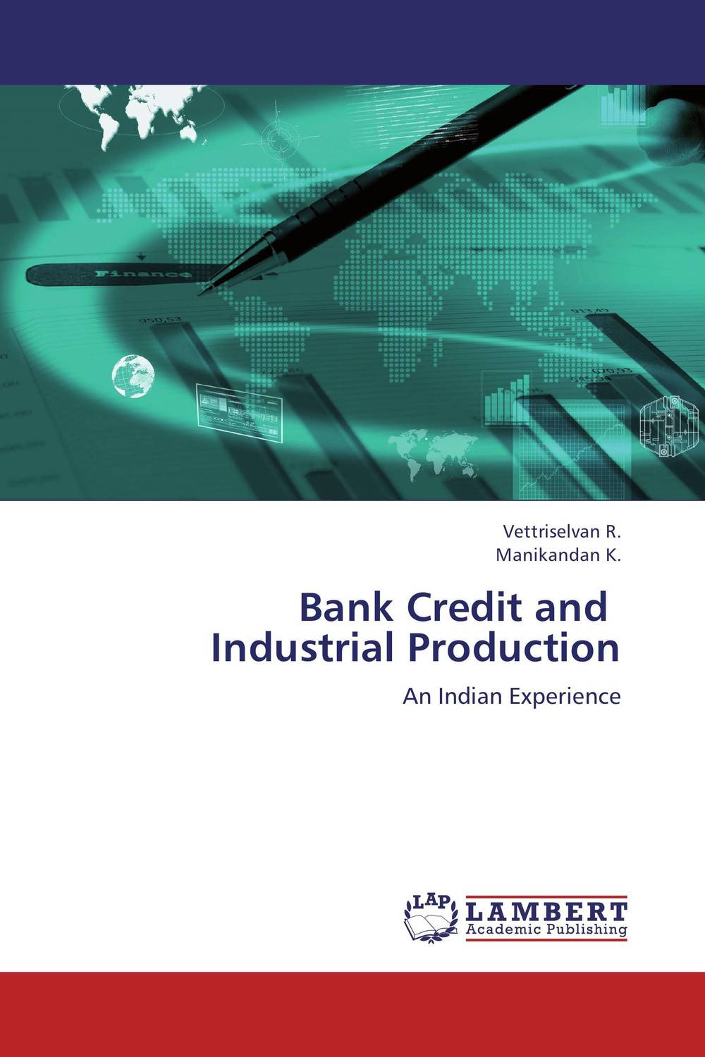 Bank Credit and   Industrial Production