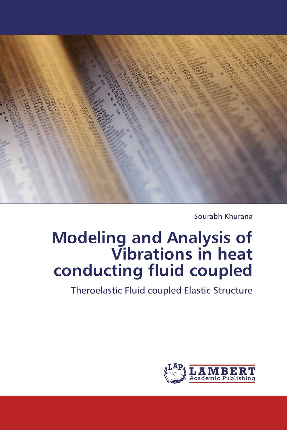 Modeling and Analysis of Vibrations in heat conducting fluid coupled optimization modeling and mathematical analysis