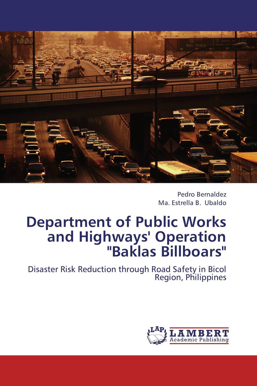 Department of Public Works and Highways' Operation Baklas Billboars department department latin american cinema–j