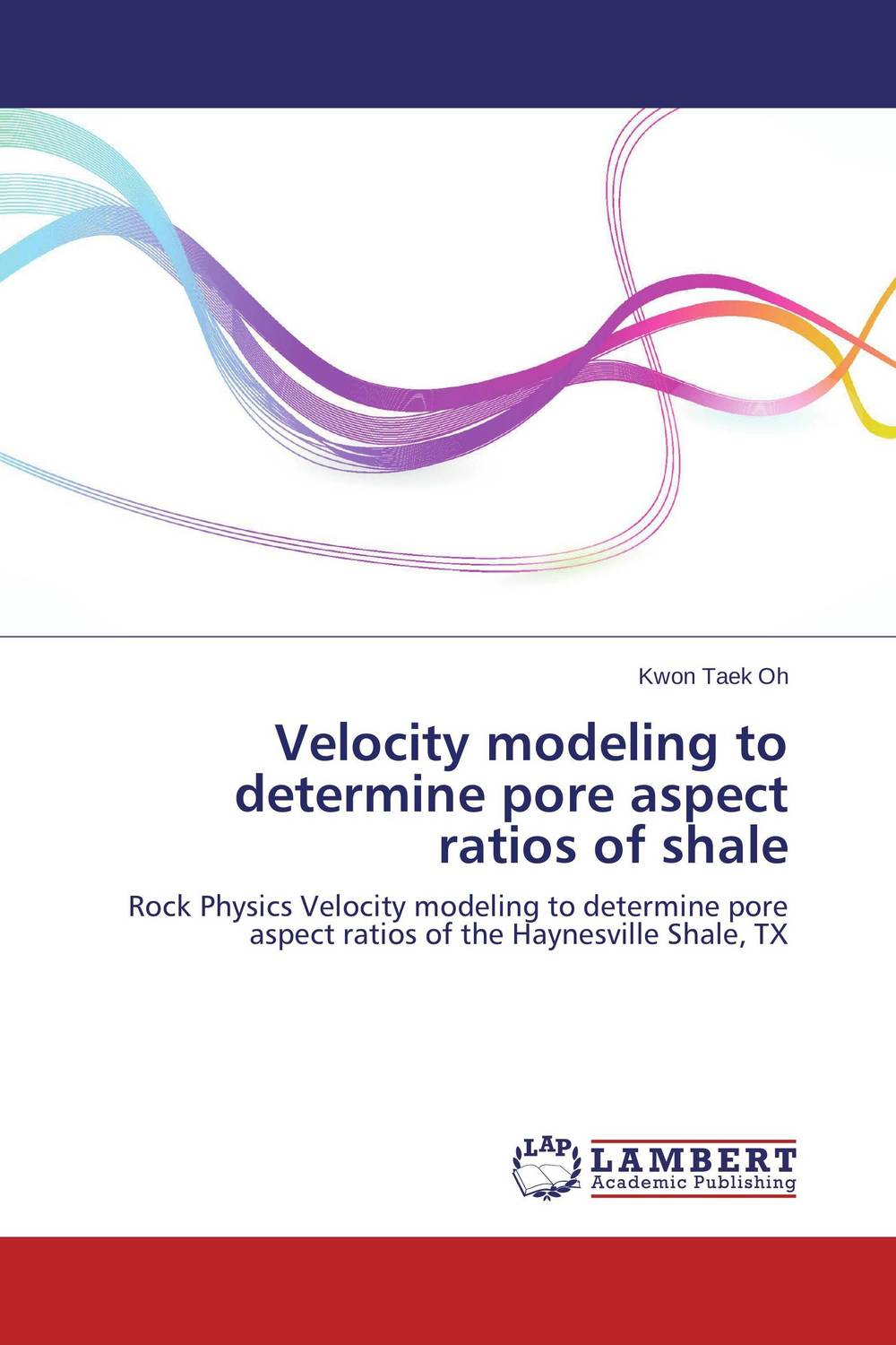 Velocity modeling to determine pore aspect ratios of shale wellbore stability modeling in vertical and horizontal boreholes