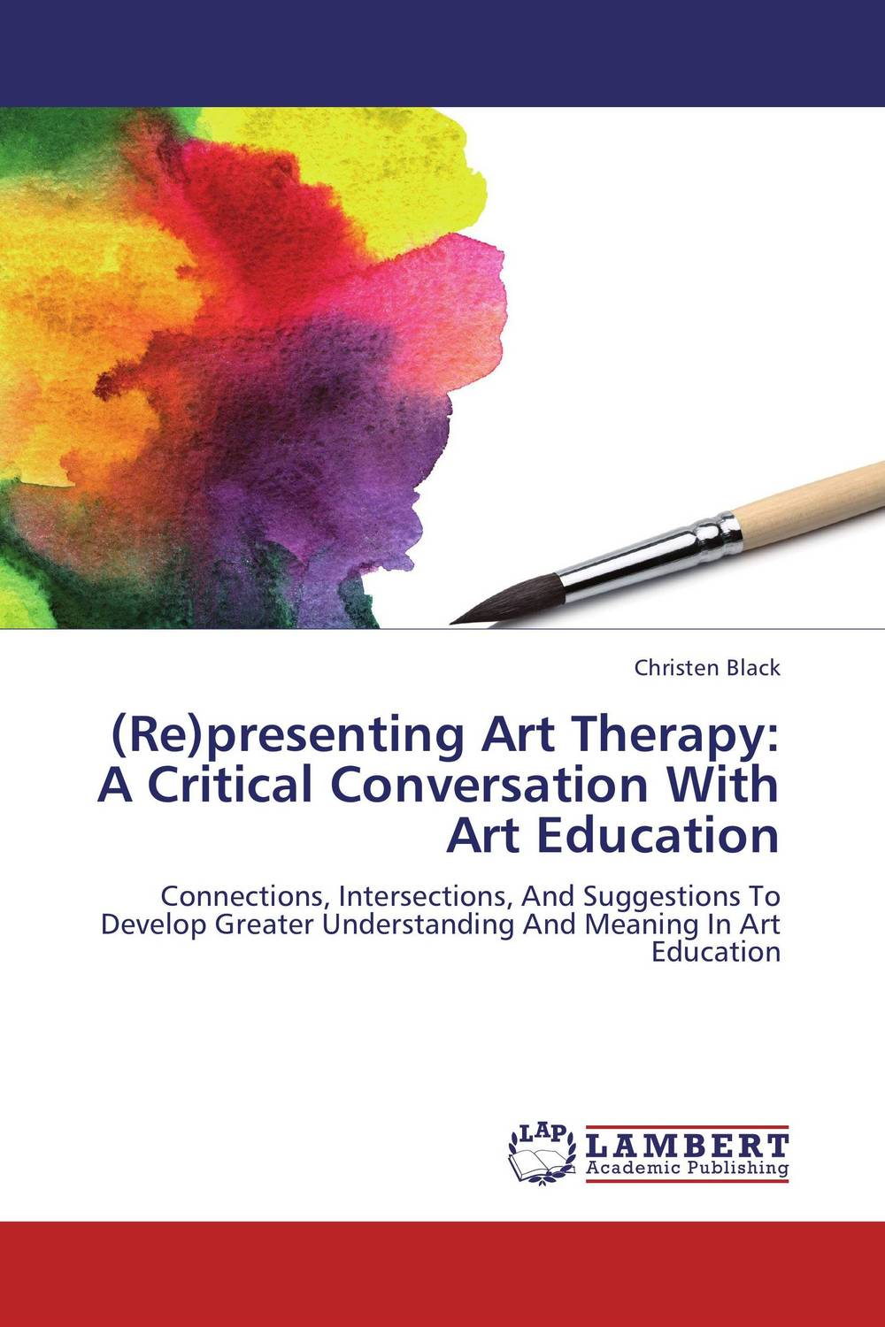 (Re)presenting Art Therapy: A Critical Conversation With Art Education the art of battlefield 1