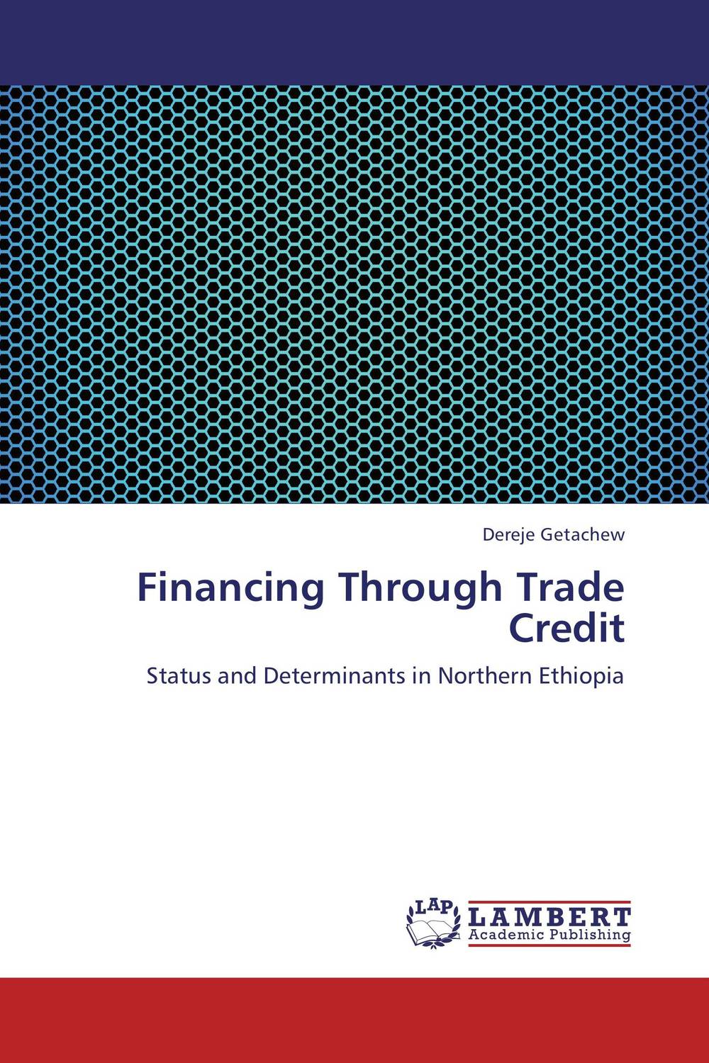 Financing Through Trade Credit the credibility of credit ratings