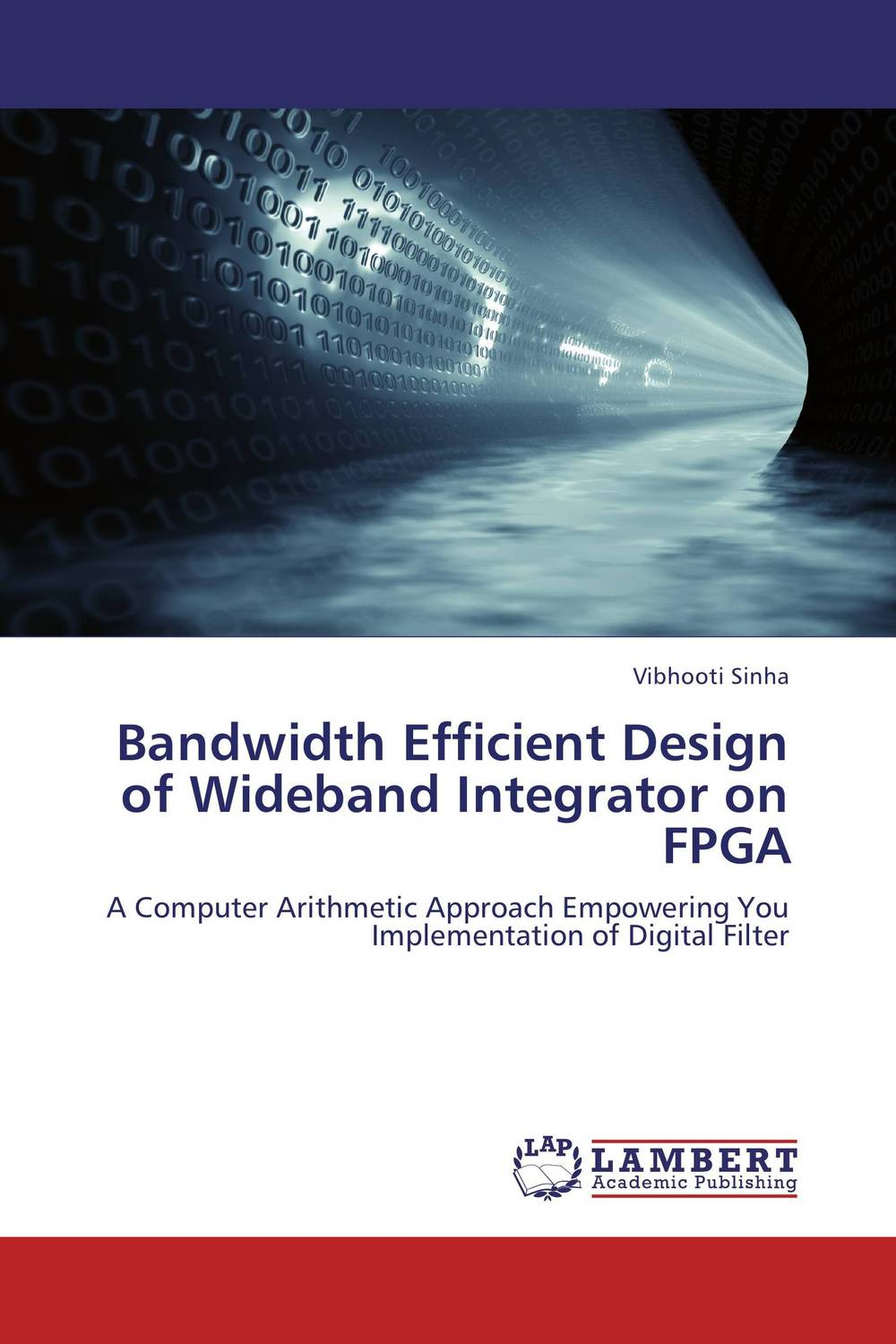 Bandwidth Efficient Design of Wideband Integrator on FPGA m a faruqi and j grisel efficient design of blast wall panels