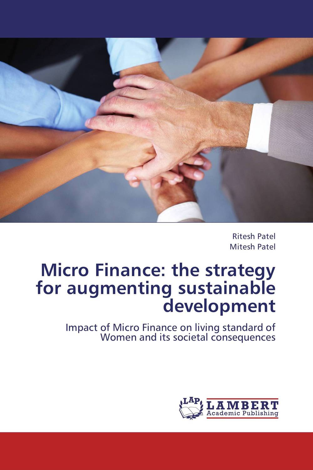 Micro Finance: the strategy for augmenting sustainable development micro finance in india