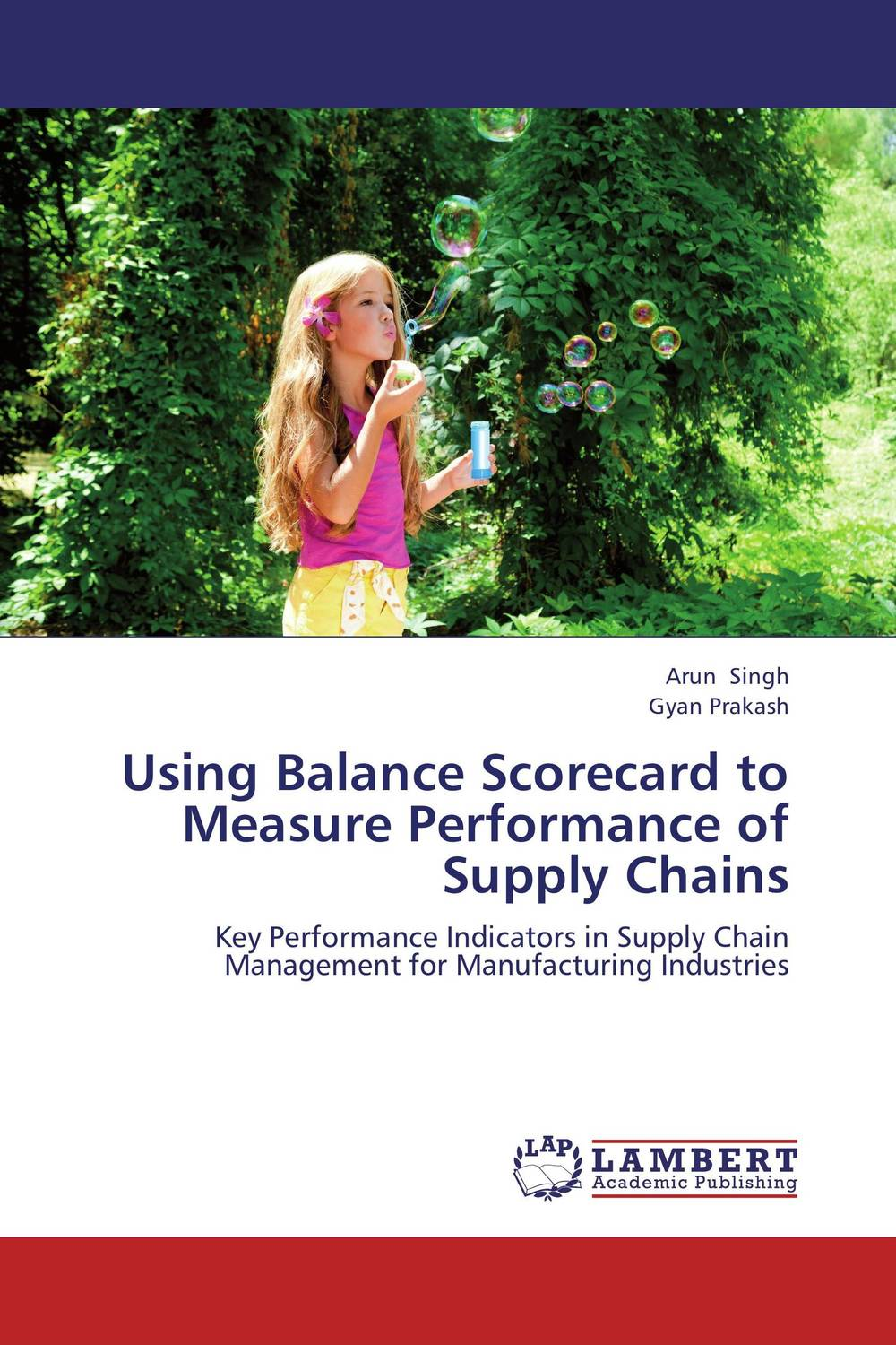 Using Balance Scorecard to Measure Performance of Supply Chains using balance scorecard to measure performance of supply chains